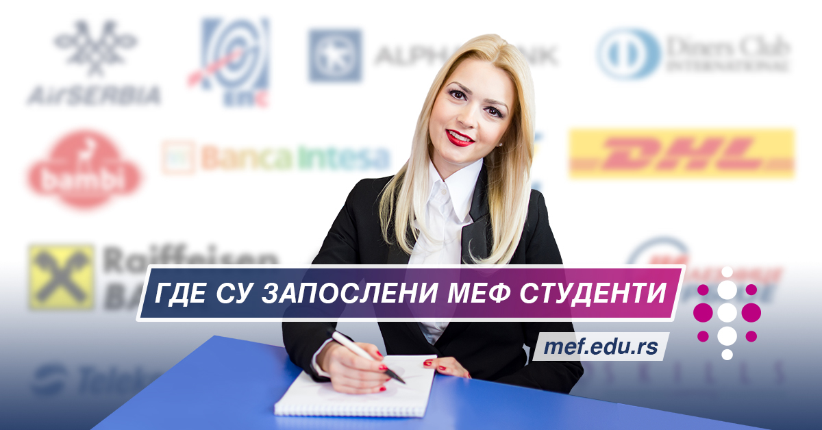 <a class='mef_link_blue' href='http://www.mef.edu.rs/sr/aktivnosti/gde_su_zaposleni_nasi_studenti' target='_blank'>                           <div>Где су запослени наши студенти</div>                           <div class='mali_opis_slider'>МЕФ ФАКУЛТЕТ - Ваш пут до успеха<br />&nbsp;</div></a>