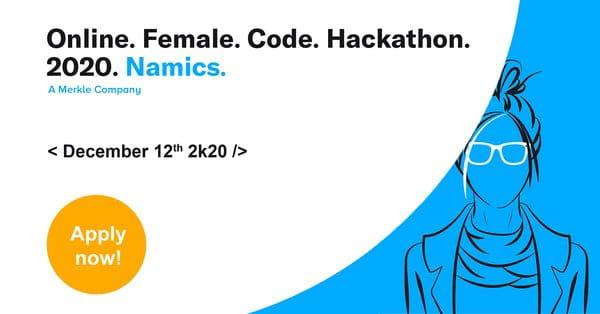 <strong>Такмичење у програмирању <em>Online. Female. Code. Hackathon. 2020. Namics.</em></strong> / Обавештење